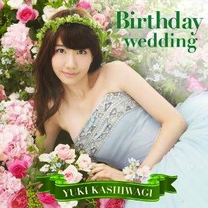 『Birthday wedding[通常盤][TYPE-B](初回仕様) 』